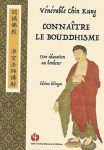 Connaître le bouddhisme  (Recognizing Buddhism / Chinese – French)